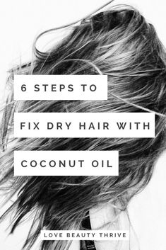 6 Simple Steps To Restore Dry Damaged Hair With Coconut Oil love beauty thrive Dry Hair Treatment, Coconut Oil Hair Treatment, Hair Treatments, Bleached Hair Treatment, Bleach Damaged Hair, Damaged Hair Repair Diy, Dull Hair, Hair Oil For Dry Hair, Diy Hair Care