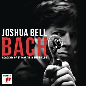"""John J. Puccio at Classical Candor reviews """"Joshua Bell: Bach,"""" with the Academy of St. Martin in the Fields on a Sony CD."""