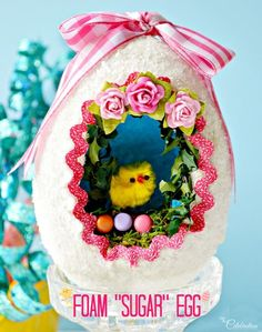 "DIY Easter : DIY Foam ""Sugar"" Egg"