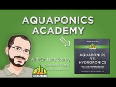 Aquaponics Academy #1: What is Aquaponics? - YouTube