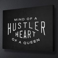Mind Of A Hustler Heart Of A Queen Hustle Artwork Quotes Wall Canvas – Ikonick Meaningful Quotes, Inspirational Quotes, Motivational, Hustle Quotes Women, Boss Bitch Quotes, Dope Quotes, Baddie Quotes, Romantic Love Quotes, Artwork Quotes