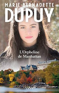 Buy L'orpheline de Manhattan - Partie 1 by Marie-Bernadette Dupuy and Read this Book on Kobo's Free Apps. Discover Kobo's Vast Collection of Ebooks and Audiobooks Today - Over 4 Million Titles! Manhattan, Broadway, Ebooks Pdf, The Four Loves, Hilario, This Is My Story, Still Love You, Friends Show, Smile Because