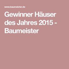 Gewinner Häuser des Jahres 2015 - Baumeister