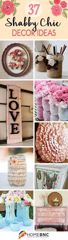 37 Amazing DIY Shabby Chic Decoration Ideas You Won't Want to Live Without