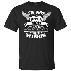 Mother Day Gifts Shirts I'm A Mom To A Child With Wings T-shirts Hoodies Sweatshirts