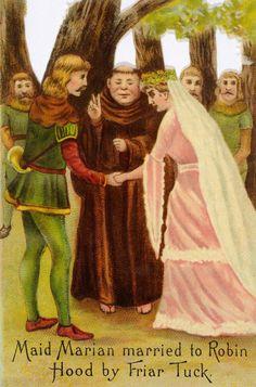 Vintage colour illustration of the story of Robin Hood, the Nottingham outlaw and his merry men, shown here marrying Maid Marian with Friar Tuck conducting the service, published circa Sherwood Forrest, Famous Outlaws, Robin Hoods, Maid Marian, Forest Adventure, King Richard, Nottingham, Vintage Colors, Tapestries