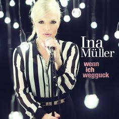 single cover art [10/2014]: ina müller ¦ wenn ich wegguck |
