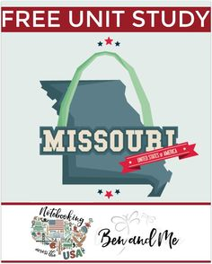 "FREE Missouri Unit Study for grades 3-8 -- learn about the ""Show Me State"" in this 24th installment of Notebooking Across the USA."