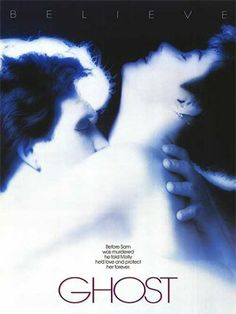 """Ghost"" -   My second favorite movie!  Has the most sensuous love scene ever and doesn't show a thing!"