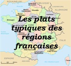 Plats typiques régions francaises French Teacher, Teaching French, Teaching Spanish, French Cafe, French Food, French Club Ideas, Teaching Tools, Teaching Resources, Core French