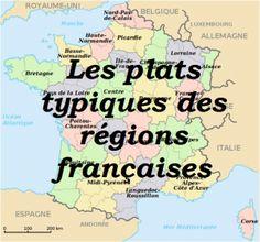 Plats typiques régions francaises