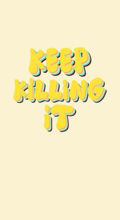 keep killing it - iP keep killing it - iPhone wallpaper Carrie Fiter quotes words of wisdom blackout poetry travel quotes neon positive inspirational wisdom affirmations life quotes motivational quotes music quotes happiness relationship quotes intj infp The Words, Cool Words, Cute Quotes, Happy Quotes, Positive Quotes, Funny Quotes, Happy Words, Workout Humor, Funny Workout Quotes