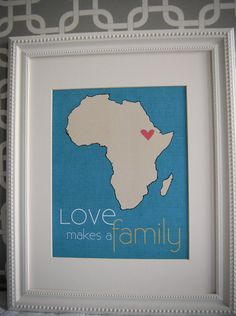 adoption print Love makes a Family Africa by mysweetswirls on Etsy, $10.00
