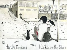 Kafka on the Shore - #Murakami