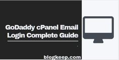 GoDaddy cPanel email login complete guide with images