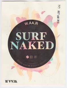ccoastalwaves:    sophiemalice:    i-ll-u-s-i-o-n-a-l:        Why would anyone surf naked? Really.. If you wiped out it would stretch one arse cheek out so far that your butt hole would swallow half the ocean, do NOT surf naked    don't listen to her ^  EVERYONE SHOULD SURF NAKED ;)