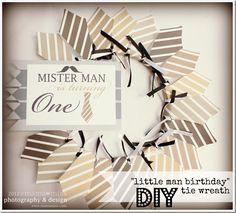 "celebration: DIY ""little man"" birthday tie wreath w/free printable ties   mama♥miss"
