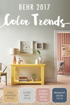 Keeping the main living area of your home fresh and modern is easier than ever with the BEHR 2017 Color Trends as your design inspiration. You'll simply love the look of this paint combination of Gold Hearted, Close Knit, Everything Rosy's, and Midnight Show.