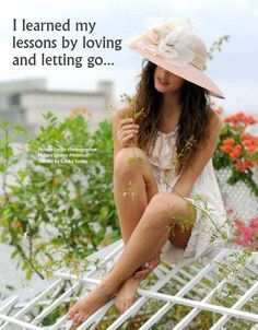 I Learned My Lessons By Loving And Letting Go Pictures, Photos, and Images for Facebook, Tumblr, Pinterest, and Twitter