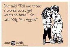 Gig 'em Aggies!