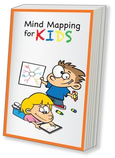 Book cover for Mind Mapping for Kids. Book publishes on Dec 3, 2012.    #mindmap, #mindmaps, #mindmapping