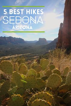 5 best hikes in Sedona. Hiking Guide to Devils Bridge, Doe Mountain, Courthouse Butte, Cathedral Rock, Soldiers Pass