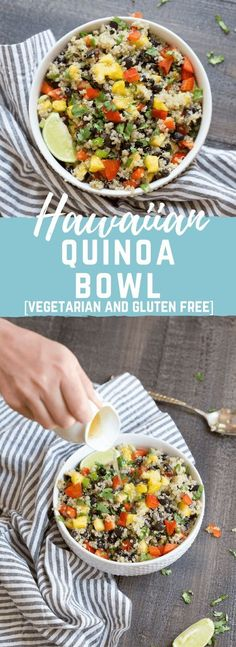 This Hawaiian Quinoa Bowl makes a complete meal-- veggies, protein, grains and fruit. Vegetarian and gluten free. LOVE IT as a side or an entree or on top of a big ole bowl of greens!