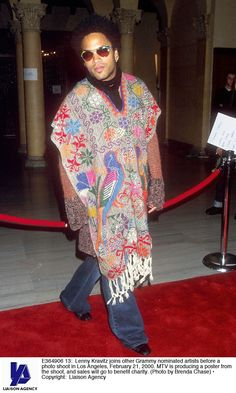 Lenny Kravitz wore a poncho, of course: