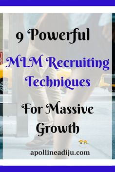 An elaborate step by step guides on how to become an MLM recruiting star and grow your network marketing business to success
