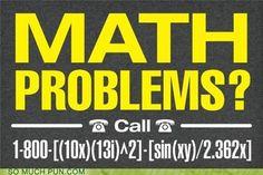Math Problems? #math #humor