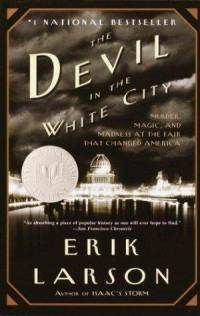 The Devil in the White City - fantastic book about serial killer during World's Fair in Chicago in 1893.  Amazing juxtapositions.