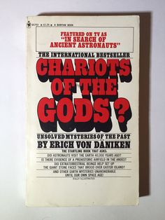Chariots of the Gods? Erich Von Daniken / ancient Aliens UFOs religion 1971 Sagan National Enquirer reptilians scientology vintage books gen by DeathponyVintage on Etsy https://www.etsy.com/listing/507877409/chariots-of-the-gods-erich-von-daniken