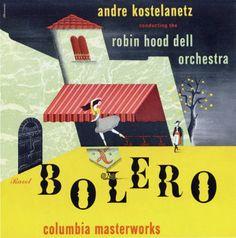 Ravel-Bolero, Kostelanetz/ Robin Hood Dell Orchestra.Label:Columbia257(1944).Design:Alex Steinweiss Columbia, Robin, Record Art, Classical Music, Orchestra, Printmaking, Illustrators, Prints, Movie Posters