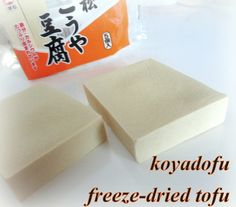 dry tofu, re-hydrated it has a different texture and taste