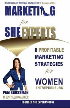 Marketing for She Experts - 8 Profitable Marketing Strategies for Women Entrepreneurs