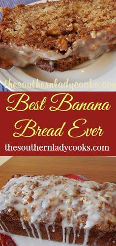 The Southern Lady Cooks Best Banana Bread Ever