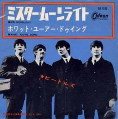 The Beatles Mr Moonlight - Japanese vinyl single inch record) Beatles Album Covers, Beatles Albums, Music Albums, The Beatles, Liverpool, Number One Hits, The Fab Four, Ringo Starr, Paul Mccartney