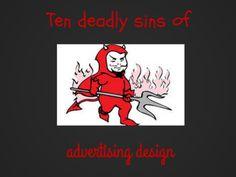 Ten Deadly Sins of Advertising Design