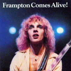 "peter frampton album covers | ... Peter Frampton, or his seminal live album ""Frampton Comes Alive"