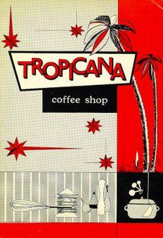Tropicana - Beautiful Vintage Menus From Classic L.A. Restaurants