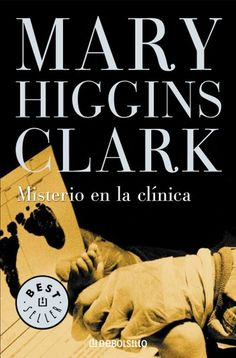 Buy Misterio en la clínica by Mary Higgins Clark and Read this Book on Kobo's Free Apps. Discover Kobo's Vast Collection of Ebooks and Audiobooks Today - Over 4 Million Titles! Mary Higgins Clark, Free Apps, Audiobooks, This Book, Ebooks, Reading, Anastasia, Horror, Collection