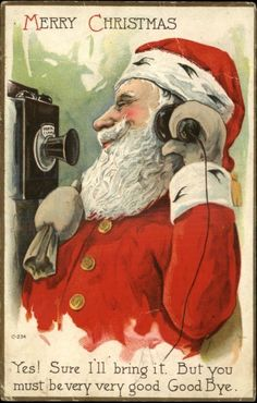 Santa Telephoning Kids in the 40's, asking them what they want for X-mas…