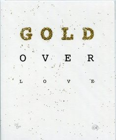 Gold over Love Print by Colpa Press on Little Paper Planes $35