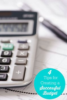 Use these 4 tips for creating a successful budget and you'll be well on your way to knowing where you stand financially.