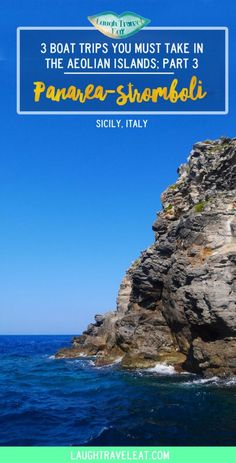 Panarea – Stromboli – Part 3 of the 3 Boat Trips you Must take in the Aeolian Islands: