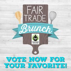 Get excited: Our 2nd Annual #FairTrade #MothersDay Brunch is here! To celebrate, enter to  #WIN the ULTIMATE Fair Trade baking kit here: http://fairtrd.us/1PuZ25D #giveaway #recipe #brunch