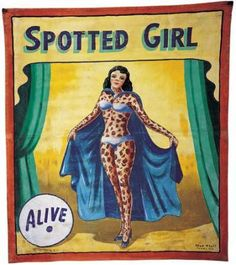 Snap Wyatt Spotted Girl.  Vintage circus ephemera for DIY crafting inspiration.  Side show act illustrations.