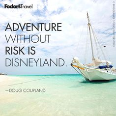 Travel Quote of the Week: On Embracing the Unknown | Fodor's
