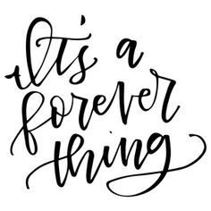 Silhouette Design Store - View Design it's a forever thing Silhouette Cameo, Silhouette Design, Happy Birthday Signs, Love My Husband, Cricut Creations, Best Friend Quotes, Love Quotes For Him, Cricut Design, Relationship Quotes