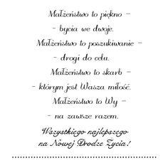 agnieszkapasjonata: 305. Życzenia ślubne... darmowe digi stemple Sympathy Verses, Dream Wedding, Wedding Day, Special Quotes, Printable Paper, Powerful Words, Digital Stamps, Motto, Wedding Cards